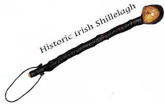 In case you were wondering... a shilelagh.